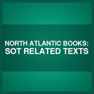 North Atlantic Books: SOT Related Texts